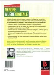 Vendre à l'ère du digital ; améliorer sa performance commerciale dans la nouvelle économie - 4ème de couverture - Format classique