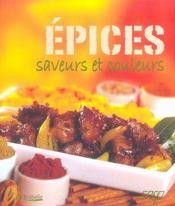 Epices, saveurs et couleurs - Intérieur - Format classique