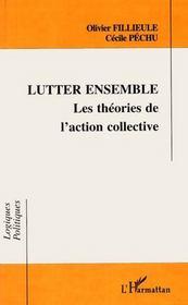 Lutter ensemble ; les théories de l'action collective - Intérieur - Format classique