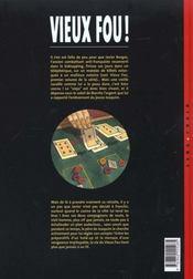 Vieux fou t.2 ; le retour du vieux fou - 4ème de couverture - Format classique