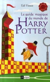 Le guide magique du monde de Harry Potter - Intérieur - Format classique