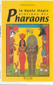 Haute Magie Pratique Des Pharaons - Intérieur - Format classique