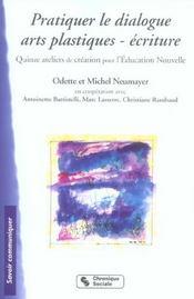 Pratiquer Le Dialogue - Arts Plastiques - Ecriture - Intérieur - Format classique