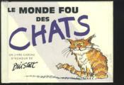 Le monde fou des chats - Couverture - Format classique
