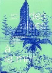 Des Alpes A La Mer. L'Arhitecture D'Andre Guillard.Archives De La Construction - Couverture - Format classique