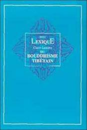 Lexique Du Bouddhisme Tibetain - Couverture - Format classique