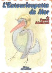 L'Entourloupe De Mer - Couverture - Format classique