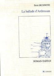La ballade d'Ardrossan: Roman-Tartan - Couverture - Format classique