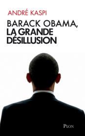 Barack Obama, La Grande Desill - Couverture - Format classique
