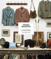Vintage menswear a collection from the vintage showroom (hardback) /anglais - Couverture - Format classique