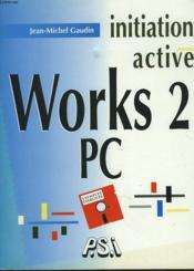 Init.Activ.Works 2 Pc - Couverture - Format classique