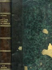 L'Afrique A L'Entree Du Vingtieme Siecle. Le Pays Et Les Indigenes. La Penetration Europeenne. - Couverture - Format classique