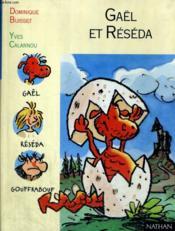 Gael Et Reseda – Dominique Buisset – ACHETER OCCASION – 31/12/1997