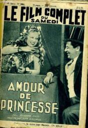 Le Film Complet Du Samedi N° 1604 - 14e Annee - Amour De Princesse - Couverture - Format classique
