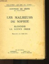 Les Malheurs De Sophie - Blondine - La Souris Grise - Couverture - Format classique