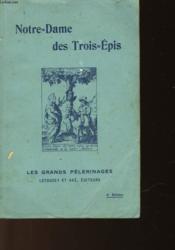 Notre-Dame Des Trois-Epis En Alsace 1941-1925 - Couverture - Format classique