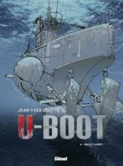 Vente  U-Boot t.4 ; oncle Harry  - Jean-Yves Delitte