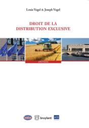 Vente  Droit de la distribution exclusive  - Joseph Vogel - Louis Vogel