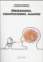 Vente livre :  Obsessions, Compulsions, Manies  - Nardone G.