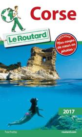 Vente  Guide du Routard ; Corse (édition 2017)  - Bouvier - Collectif - Collectif Hachette