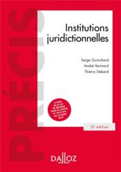Vente  Institutions juridictionnelles (15e édition)  - Thierry Debard - Serge Guinchard - Andre Varinard