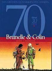 Brunelle et Colin ; integrale - Intérieur - Format classique