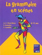 La grammaire en scènes ; 8/11 ans - Intérieur - Format classique