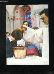 Baptises Au Nom De J.C - Couverture - Format classique