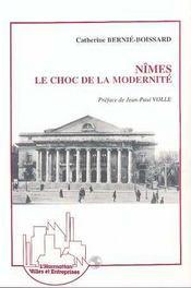 Nimes, Le Choc De La Modernite - Intérieur - Format classique