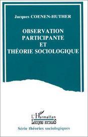 Observation participante et théorie sociologique - Intérieur - Format classique