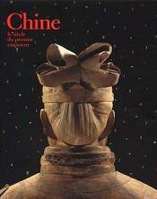 Chine, le siecle du premier empereur - Intérieur - Format classique