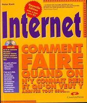 Internet ; Comment Faire Quand On Y Connait Rien T Qu'On Veut Y Arriver Tout Seul - Intérieur - Format classique