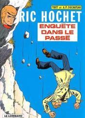 Ric Hochet t.18 ; enquête dans le passé - Couverture - Format classique