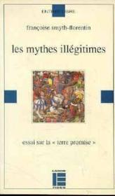Les Mythes Illegitimes - Couverture - Format classique