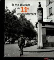 Je Me Souviens Du 11e Arrondissement - Couverture - Format classique