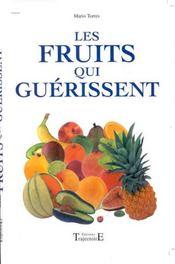 Les Fruits Qui Guerissent - Intérieur - Format classique