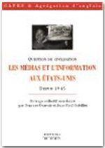 Medias et information aux etats-unis - Couverture - Format classique