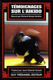 Temoignages Sur L'Aikido - Couverture - Format classique
