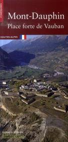 Mont-dauphin ; la place forte de vauban - Intérieur - Format classique
