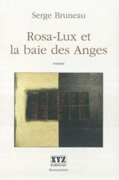 Rosa lux et la baie des anges - Couverture - Format classique
