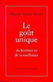 Gout Le Unique Du Bonheur Et De La Souffrance - Couverture - Format classique