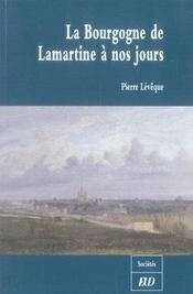 La Bourgogne De Lamartine A Nos Jours - Intérieur - Format classique