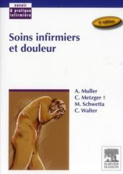 Soins infirmiers et douleur (4e édition) - Couverture - Format classique