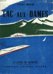 Lac Aux Dames. Le Livre De Demain N° 25. - Couverture - Format classique