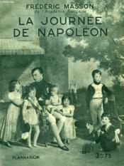 La Journee De Napoleon. Collection : Hier Et Aujourd'Hui. - Couverture - Format classique
