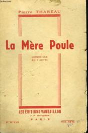 La Mere Poule. Comedie Gaie En 2 Acte. - Couverture - Format classique