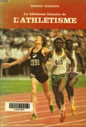 La Fabuleuses Histoire De L'Athletisme - Couverture - Format classique