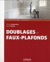 Doublages et faux plafonds  - David Fedullo - Thierry Gallauziaux