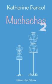 télécharger MUCHACHAS 2 pdf epub mobi gratuit dans livres 65471527_13022734