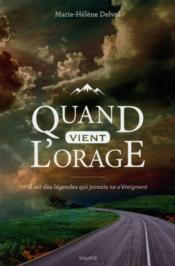 Quand vient l'orage  - Marie-Helene Delval